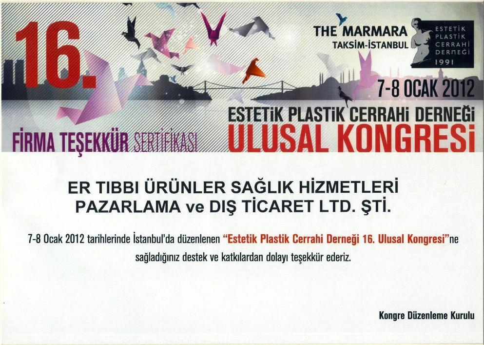 The Marmara Estetik Plastik Cerrahi Derneği Ulusal Kongresi 2012